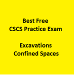 8 Best Free CSCS Practice Exam On Excavations and Confined Spaces