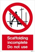 Stay Off The Scaffolding It Is Not Safe